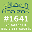 Horizon 1641 La Ganrantie des vices cachés